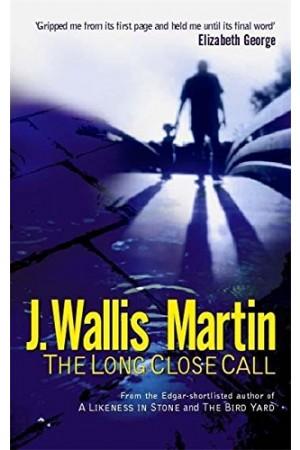The Long Close Call