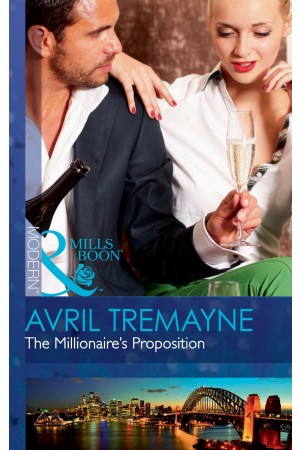 The Millionaire's Proposition (Mills & Boon)