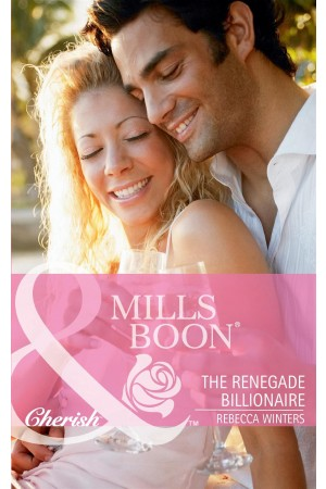 The Renegade Billionaire (Mills & Boon)