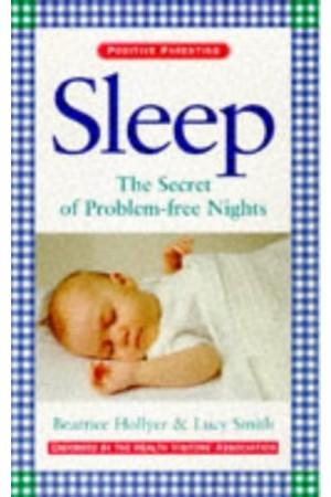 Sleep: The Secret of Problem-Free Nights