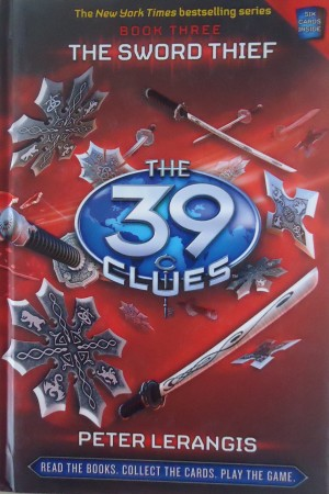 The 39 Clues 3: The Sword Thief