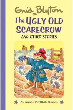 The Ugly Old Scarecrow And Other Stories